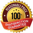 Reasonable Price 100% Satisfaction Guarantee