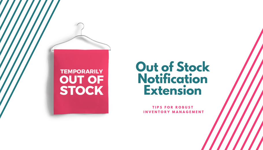 Out of Stock Notification Extension for Improved Sales