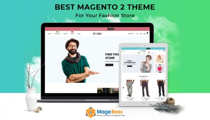 Quick Tips for choosing the Best Magento 2 Theme for your Fashion Store