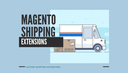 Custom Magento 2 Shipping Extensions: Shipping made Simpler