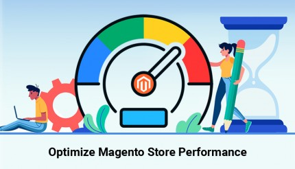 Speed up your Store: Tips to improve the Page Loading Speed of Magento Website