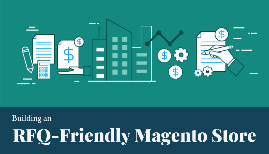 RFQ-Friendly E-Commerce Store: Manage Quotes; Win more B2B Buyers