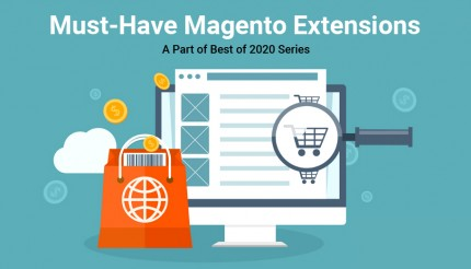 Must-Have Magento Extensions of 2020 [Grow your Business]