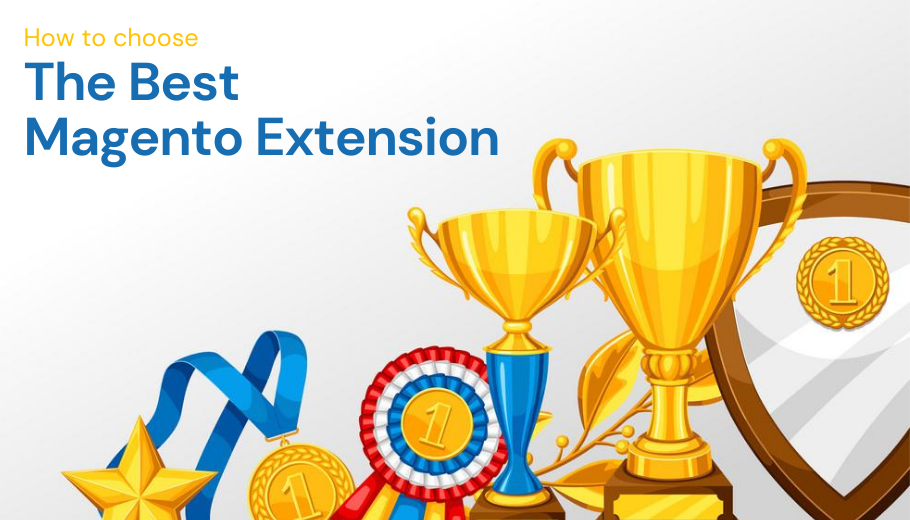 4 Tips to buy the Best Magento Extensions for your E-commerce Store