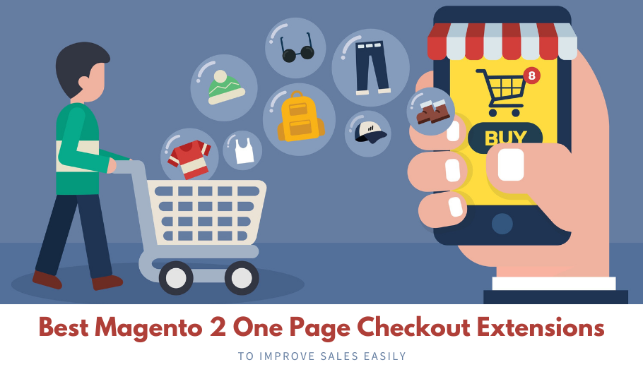 Best M2 One Page Checkout Extensions: The One Step Required for Increasing Sales