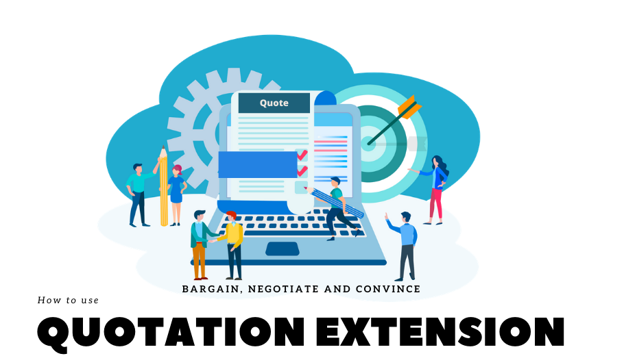 Bargain, Negotiate and Convince: The Quotation Extension helps you to Sell More Online