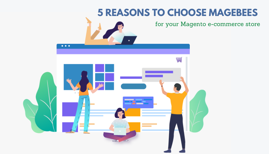 Why Choose MageBees for your Magento e-commerce Store?
