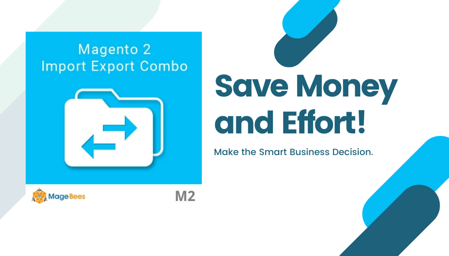 Magento 2 Import Export Extensions Combo: Save Money; Upgrade your E-commerce Store Easily