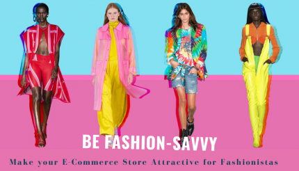 Let's Talk Fashion! 4 Essential Features for Successful Fashion E-commerce Store