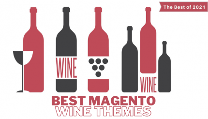 Best 15+ Magento Wine Themes of 2021: Choosing the Best to sell the Best